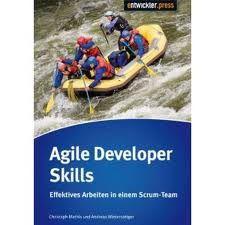 Christoph Mathis, Andreas Wintersteiger: Agile Developer Skills, Entwickler.Press, 398 Seiten, 34,90 Euro (als E-Book 23 Euro)