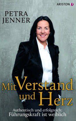 Petra Jenner: Mit Verstand und Herz. Ariston 2012. 19,99 Euro.