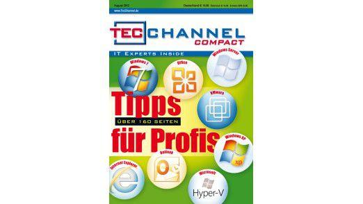 Das TecChannel Compact 06/2012: Über 160 Seiten voll mit Tipps für IT-Profis.