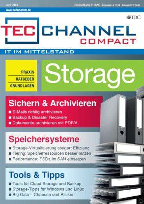 TecChannel Compact 04/2013: In rund 160 Seiten behandeln wie die Themen wie Sichern & Archivieren, Speichersysteme mit Tiering und Virtualisierung sowie Tools für Cloud-Storage.