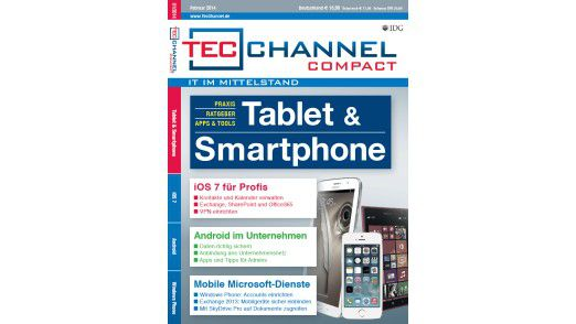 TecChannel Compact 01/2014: Auf über 160 Seiten finden Sie nützliche Informationen über den Einsatz von Tablets und Smartphones mit iOS oder Android im Unternehmen.