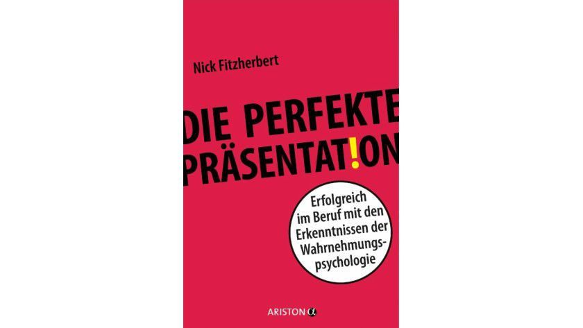 "Nick Fitzherbert: ""Die perfekte Präsentation"", Ariston 2014"