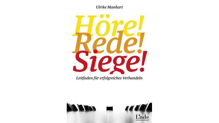 """Ulrike Manhart """"Höre! Rede! Siege!"""" Linde 2014, ISBN: 370930542X"""