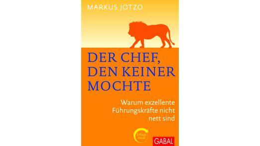 """""""Der Chef, den keiner mochte"""" von Markus Jotzo"""