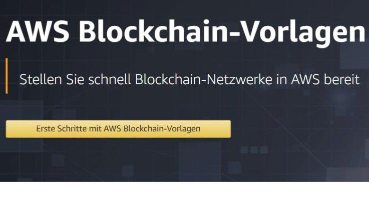 AWS stellt Blockchain-as-a-Service über AWS Blockchain Templates zur Verfügung.