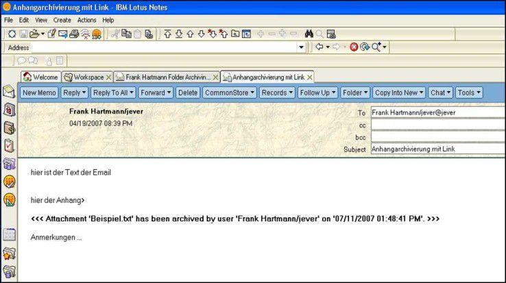 Der Anhang wurde ins Archivsystem ausgelagert und benötigt keinen Speicherplatz mehr im Mailsystem. Die Nachricht enthält einen entsprechenden Hinweis.