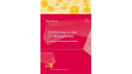 """Das Buch """"Einführung in das IT-Management"""" ist im Erich Schmidt Verlag erschienen und kostet 24,95 Euro."""