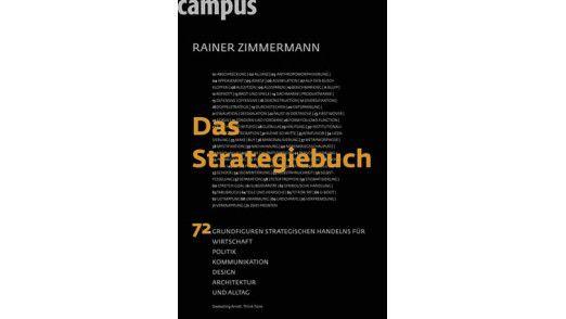 """""""Das Strategiebuch"""" ist im Campus-Verlag, erschienen. Die 188 Seiten kosten 24,90 Euro."""