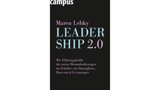 """Das Buch """"Leadership 2.0"""" ist im Campus Verlag erschienen. Preis: 24,99 Euro."""