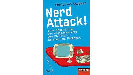 """Das Buch """"Nerd Attack!"""" ist in der Deutschen Verlags-Anstalt erschienen. Preis: 14,99 Euro."""