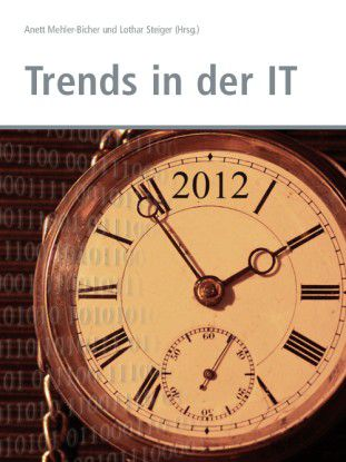 Der Sammelband beleuchtet IT-Trends des Gartner Hype Cycles.