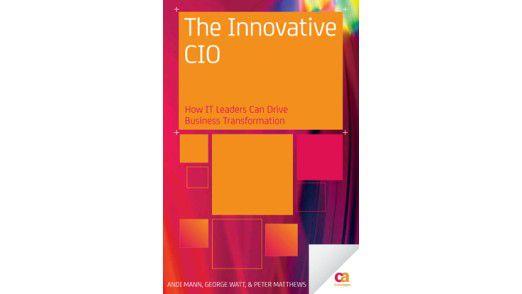 """Das Buch """"The Innovative CIO"""" ist in der CA Press erschienen. Preis: 30,42 US-Dollar."""