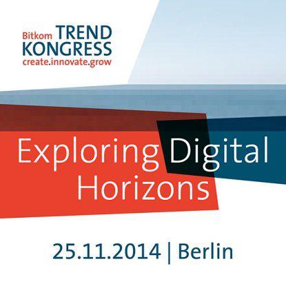 Der Bitkom Trendkongress fand 2014 zum dritten Mal statt.