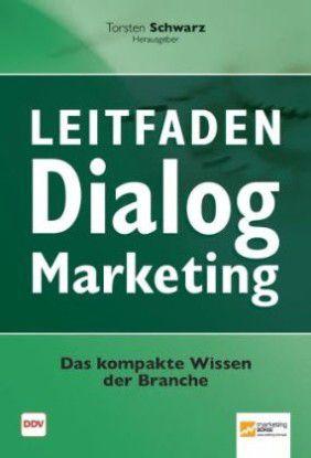 Zum kostenlosen Downloads: Tipps für das Dialogmarketing von Torsten Schwarz.