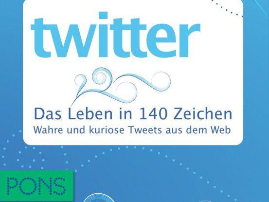 """""""Wahre und kuriose Tweets aus dem Web"""" bietet das neue Buch aus dem PONS-Verlag."""