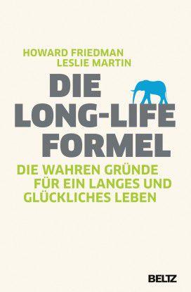 Howard Friedman/Leslie Martin: Die Long-Life Formel. Die wahren Gründe für ein langes Leben, Beltz, 320 Seiten, 19,95 Euro.