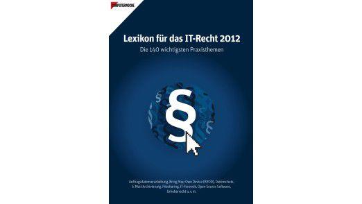 Im Lexikon für das IT-Recht 2012 erläutern sieben Fachautoren mit IT- und juristischem Know-how, wo aktuell rechtliche Gefahren im IT-Bereich lauern und wie diesen begegnet werden kann.