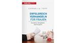 So bekommen Sie mehr Gehalt: Erfolgreich verhandeln für Frauen - Foto: Redline Verlag
