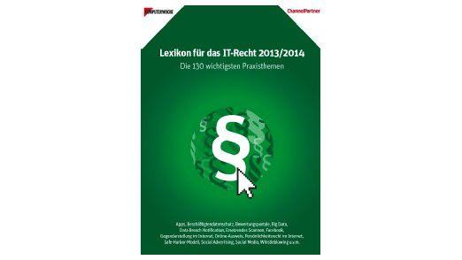 Das Lexikon für das IT-Recht 2013/2014.