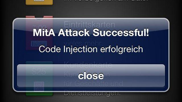 Diese exemplarische Code Injection bei der Passbook App auf einer gejailbreakten iPhone 4S sorgt nur für eine Warnmeldung. Im Ernstfall hätte der Angreifer Zugriff auf alle in der App hinterlegten Daten, wie beispielsweise Boardkarten für Flüge oder Eintrittskarten zu Veranstaltungen.