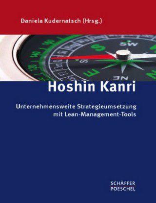 """Daniela Kudernatsch ist Herausgeberin dieses Titels, der sich mit dem japanischen Management-Ansatz """"Hoshin Kanri"""" beschäftigt - im amerikanischen Sprachraum auch als """"Policy Deployment"""" bekannt. Es handelt sich um ein unternehmensweites Planungs- und Steuerungssystem, das anstrebt, alle Aktivitäten und Kräfte des Unternehmens auf ein Ziel hin auszurichten."""