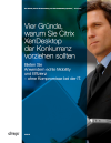 Citrix - Anwendungs- und Desktop-Virtualisierung