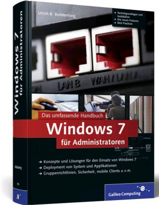 Windows 7 für Administratoren von Galileo Computing