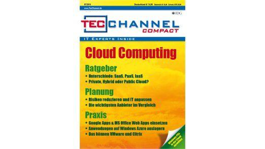 Das neue TecChannel-Compact beantwortet auf rund 160 Seiten wichtige Fragen zum Thema Cloud Computing.