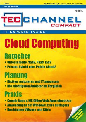 Cloud Computing: Das neue TecChannel-Compact beantwortet auf rund 160 Seiten wichtige Fragen zum Thema.