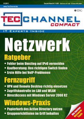 """TecChannel-Compact 01/2011: 160 Seiten rund um das Thema """"Netzwerk"""""""