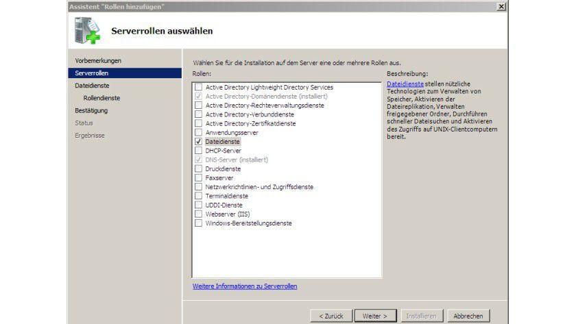Voraussetzung: Zunächst ist die Rolle Dateiserver zu installieren.