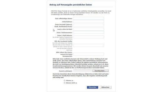 Datenschutz: Über dieses Formular kann man die Herausgabe aller bei Facebook gespeicherten Dokumente verlangen.