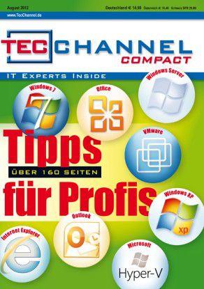 TecChannel Compact 06/2012: Über 160 Seiten voll mit Tipps für IT-Profis.