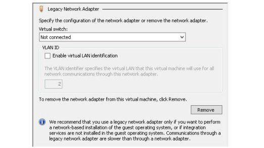 Empfehlung: Der Legacy Network Adapter sollte nur unter bestimmten Voraussetzungen Verwendung finden.
