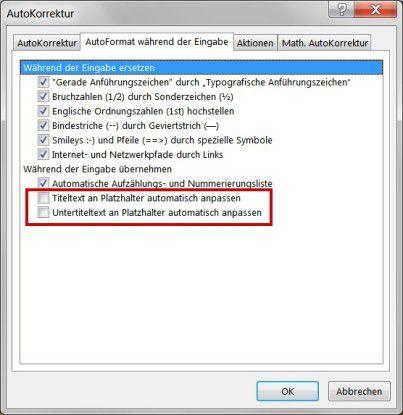 Automatik abschalten: Wer verhindern will, dass Powerpoint den Schriftgrad von Texten selbsttätig verkleinert, muss die zwei rot hervorgehobenen Optionen deaktivieren.