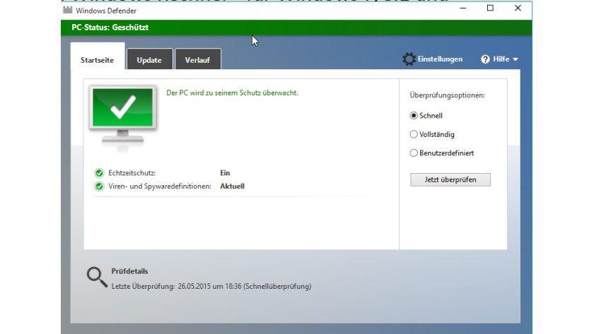 Windows 8.1 und Windows 10 verfügen über Windows Defender, allerdings ist die Software nicht sehr zuverlässig.
