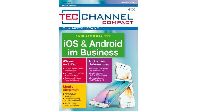 Workshops, Tipps und Tricks zu iOS und Android finden Sie im neuen TecChannel Compact.