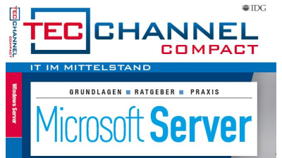 Windows Server 2016, SharePoint, Outlook 2016: Microsoft Server - das neue TecChannel Compact ist da!