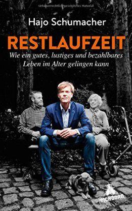 Hajo Schumacher: Restlaufzeit. Wie ein gutes, lustiges und bezahlbares Leben im Alter gelingen kann. Eichborn Verlag bei Bastei Lübbe AG, Köln, 2014. 286 Seiten, 19,99 Euro.