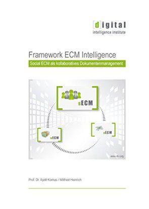 """Das """"Framework ECM Intelligence"""" gibt es in den bisher erschienenen Teilen 1 und 2 kostenlos auf computerwoche.de"""