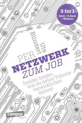 """""""Per Netzwerk zum Job"""", Campus Verlag, 17,99 Euro"""