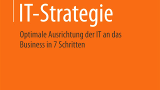 IT-Strategie: IT in 7 Schritten an das Business ausrichten - Foto: Springer Vieweg