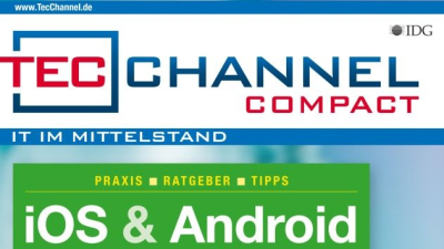 Android 6, iOS 9, iPad Pro: Neues TecChannel Compact: Android und iOS im Business