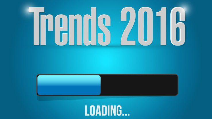 Viele IT-Trends für 2016 sind nicht neue. Sie werden aber mehr und mehr umgesetzt werden.