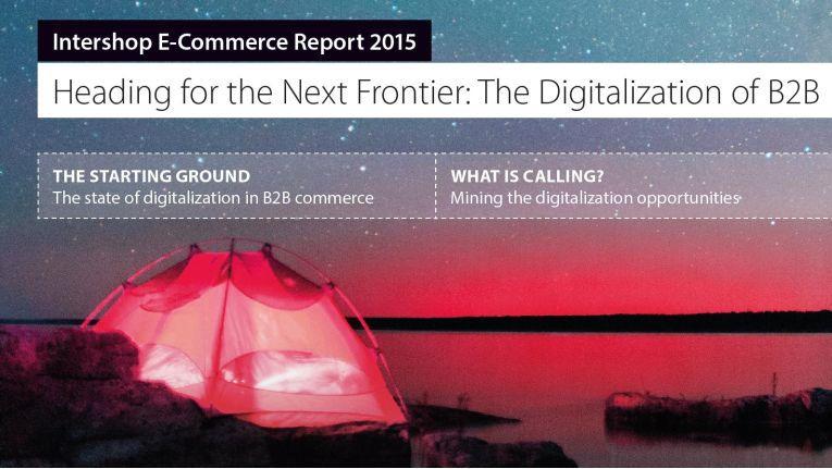 """Laut der Intershop Studie 2015: """"Digitale Transformation im B2B-E-Commerce"""", unterliegt derzeit der B2B-Handen besonders starken Veränderungen."""
