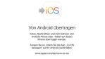 So wechseln Sie von Android zu iOS. - Foto: Thomas Joos