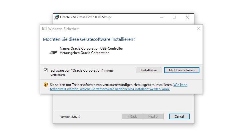 Während der Installation von VirtualBox muss ein neuer Treiber installiert werden.