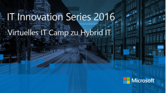 Hybrid IT mit Microsoft Azure: Kostenloser Microsoft-Kurs: Virtuelles IT Camp zu Hybrid IT - Foto: Microsoft