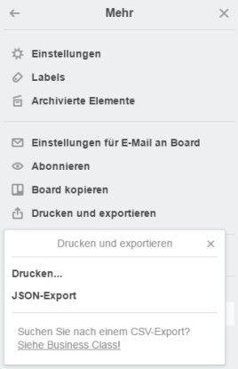 Über Mehr/Drucken und exportieren/Drucken bringen Sie ein komplettes Trello-Board zu Papier.