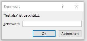 Beim Öffnen einer geschützten Datei müssen Sie das Kennwort erfassen und über OK bestätigen.